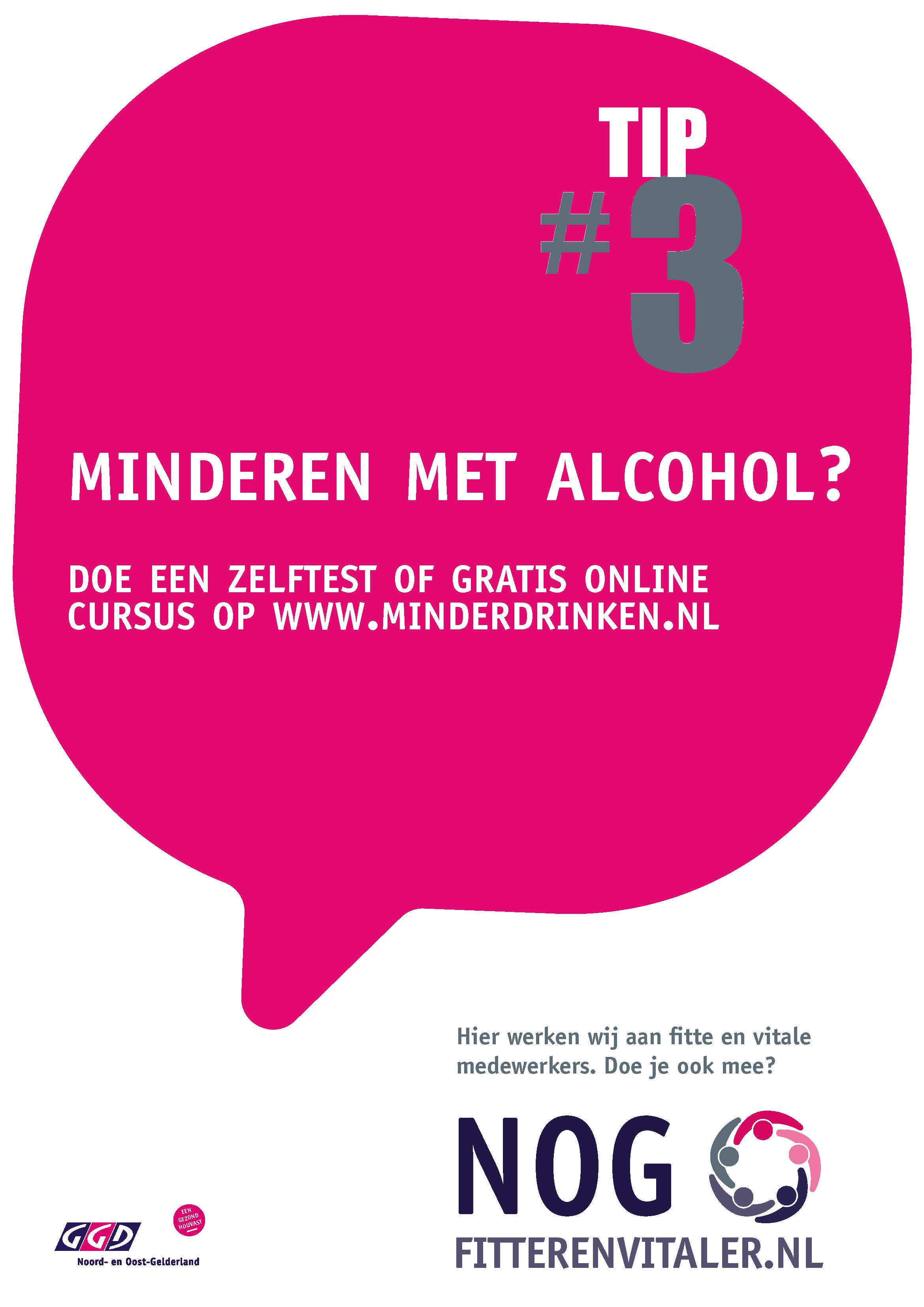 Tip 3 – alcohol